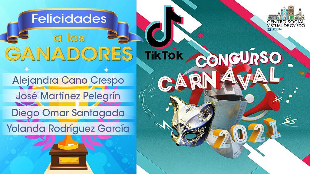 Ganadores del Concurso «CARNAVAL en TIK-TOK 2021»