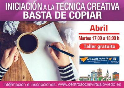 INICIACIÓN A LA TÉCNICA CREATIVA, «BASTA DE COPIAR»