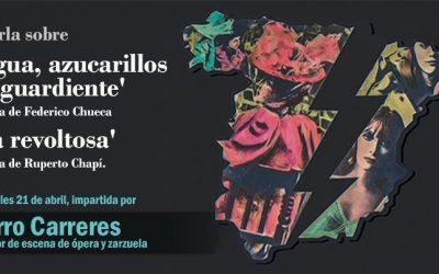 'Agua, Azucarillos Y Aguardiente' Y 'La Revoltosa' Event